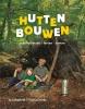 <b>Jo  Schofield, Fiona  Danks</b>,Hutten bouwen