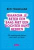 Ben  Tiggelaar,Waarom je beter een baas met een dochter kunt hebben