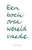 <b>Erica  Pierik</b>,Een boek over wereldvrede
