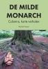 Michiel  Hanon,De Milde Monarch