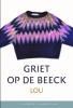 <b>Griet Op de Beeck</b>,Lou (set)