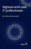 ,<b>Digitaal recht voor IT professionals</b>