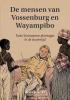 Bert  Koene,De mensen van Vossenburg en Wayampibo