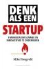 Mike  Hoogveld,Denk als een startup