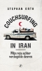 Stephan  Orth,Couchsurfing in Iran
