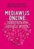 Michel  Walrave, Joris  Van Ouytsel,Mediawijs online