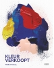 Hilde  Francq ,Kleur verkoopt