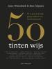 <b>Lynn  Wesenbeek, Kris  Colpaert</b>,50 tinten wijs