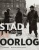 <b>René  Kok, Erik  Somers</b>,Stad in oorlog - Amsterdam 40-45 2e druk