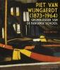 Renée  Smithuis ,Piet van Wijngaerdt (1873-1946)