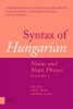 ,Syntax of Hungarian, Nouns and Noun Phrases, Volume 2