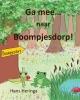 Hans  Heringa ,Ga mee naar Boompjesdorp!