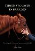 Ellen  Pitlo ,Tussen vrouwen en paarden