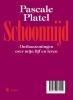 <b>Platel  Pascale</b>,Schoonnijd