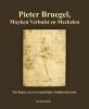 Jan  Op de Beeck ,Pieter Bruegel, Mayken Verhulst en Mechelen