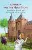 <b>Anneriek van Heugten, Agave  Kruijssen</b>,Kinderen van het Hoge Huys