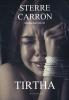 Sterre  Carron ,Tirtha