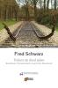 Fred  Schwarz,Treinen op dood spoor