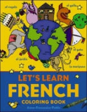Pattis, Anne-Francoise Let`s Learn French Coloring Book