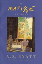 Byatt, A S Matisse Stories