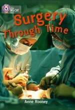 Anne Rooney Surgery through Time