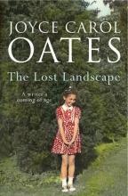 Joyce,Carol Oates Lost Landscape