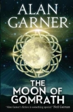 Garner, Alan The Moon of Gomrath