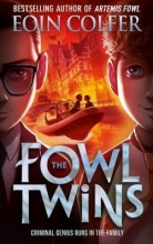 Eoin Colfer The Fowl Twins