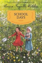 Laura Ingalls Wilder School Days