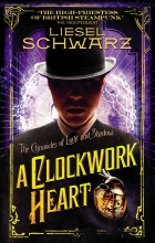 Schwarz, Liesel A Clockwork Heart