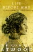 Atwood, Margaret Life Before Man