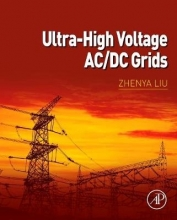 Liu, Zhenya Ultra-High Voltage AC/DC Grids
