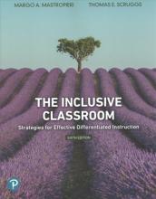 Mastropieri, Margo A.,   Scruggs, Thomas E. The Inclusive Classroom