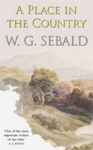 Sebald, W. G. Place in the Country