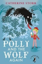 Catherine Storr Polly And the Wolf Again