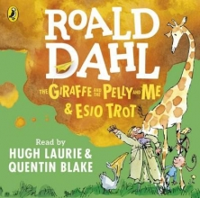 Roald Dahl The Giraffe and the Pelly and Me & Esio Trot