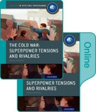 Mamaux, Alexis Cold War - Superpower Tensions and Rivalries: IB History Pri