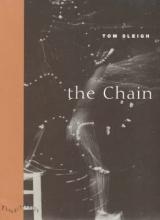 Tom Sleigh The Chain