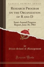 Management, Sloan School of Research Program on the Organization of R and D