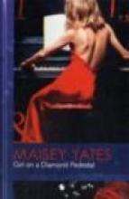 Yates, Maisey Girl on a Diamond Pedestal