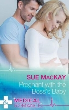 MacKay, Sue Pregnant With The Boss`s Baby