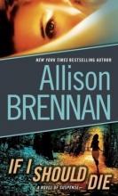 Brennan, Allison If I Should Die