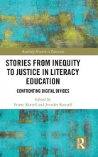 Stories from Inequity to Justice in Literacy Education