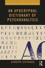 Giuseppe Civitarese An Apocryphal Dictionary of Psychoanalysis
