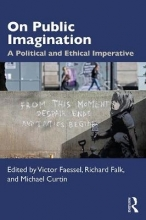 Victor Faessel,   Richard (University of California, Santa Barbara, USA) Falk,   Michael Curtin On Public Imagination