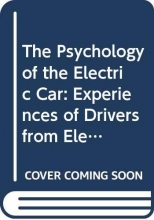 The Psychology of the Electric Car