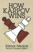 Mednis, Edmar How Karpov Wins
