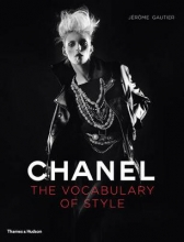 Jerome,Gautier Chanel Vocabulary of Style