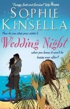 Kinsella, Sophie Wedding Night