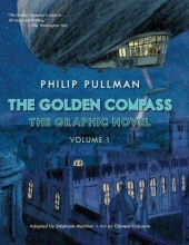 Melchior-Durand, Staephane The Golden Compass Graphic Novel, Volume 1